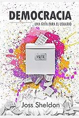 Democracia: Una Guía Para el Usuario Versión Kindle