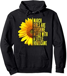 March Women Birthday Gift Sunflower Funny Cute Quote Pullover Hoodie