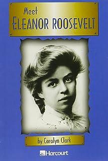 Harcourt School Publishers Trophies: Advanced-Level Grade 4 Eleanor Roosevelt