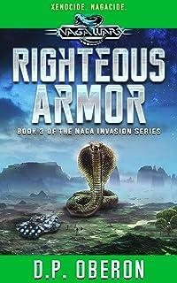 Righteous Armor: An Alien Invasion Military Scifi Adventure: Book 3 (Naga Wars)