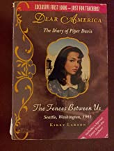 The Fences Between Us: The Diary of Piper Davis