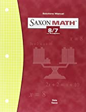 Saxon Math 8/7 with Prealgebra: Solutions Manual, 9781591412762, 1591412765, 2004