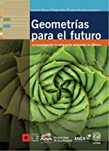 Geometrías para el futuro (Spanish Edition)