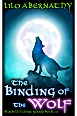 The Binding of the Wolf (Bluebell Kildare Series) Kindle Edition
