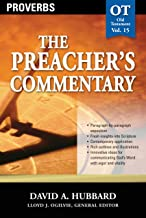 The Preacher's Commentary - Vol. 15: Proverbs