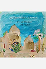 City of the Lost and Found: A Mermaid's Crown Series Audible Audiobook