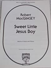 Sweet Little Jesus Boy (For Medium Voice in F Major with Piano Accompaniment) (Sheet Music Edition, V1233)