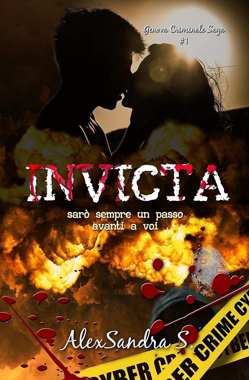 脳サンダル敏感なINVICTA: Sarò sempre un passo avanti a voi (Genova Criminale Saga Vol. 1) (Italian Edition)