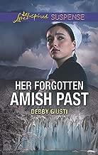 Her Forgotten Amish Past (Love Inspired Suspense)