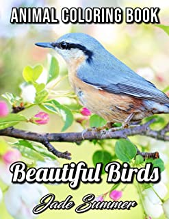 Beautiful Birds: An Adult Coloring Book with 50 Relaxing Images of Peacocks, Hummingbirds, Parrots, Flamingos, Robins, Eag...