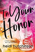 In Your Honor (Double Blind Study) (Volume 2)