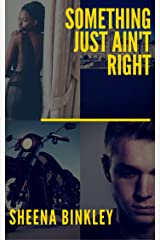 Something Just Ain't Right Kindle Edition