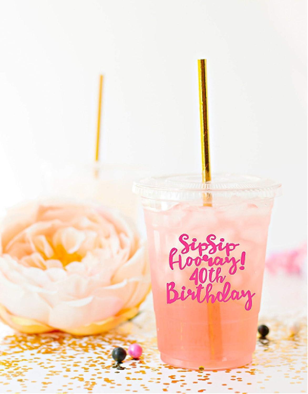 Sip Hooray Cups 40th Birthday Birthd Fortieth Dedication Colorado Springs Mall Party