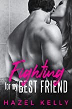 Fighting for my Best Friend (Fated Series Book 4)