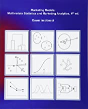 Marketing Models: Multivariate Statistics and Marketing Analytics, 4e