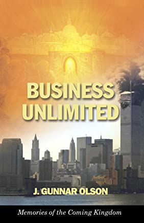 Business Unlimited: Memories of the Coming Kingdom