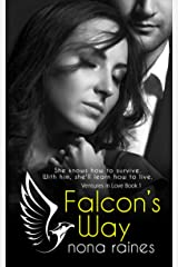 Falcon's Way: A Steamy Opposites Attract Billionaire Romance (Ventures in Love Book 1) Kindle Edition