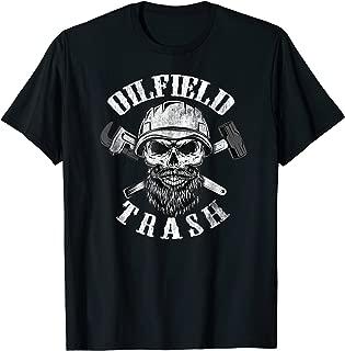 Oilfield Trash Shirt Oilfield t-shirt