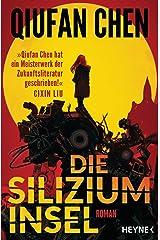 Die Siliziuminsel: Roman (German Edition) Kindle Edition