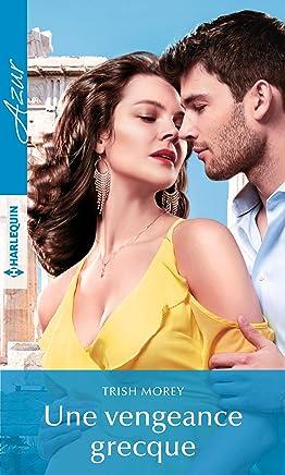 Une vengeance grecque (Azur) (French Edition)