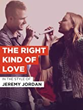 The Right Kind Of Love
