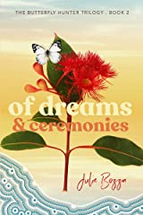 Of Dreams and Ceremonies (The Butterfly Hunter Trilogy Book 2) (English Edition) Format Kindle
