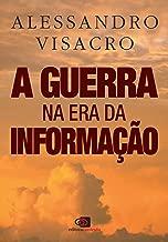 A Guerra na era da informação (Portuguese Edition)