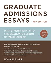 Graduate Admissions Essays, Fourth Edition: Write Your Way into the Graduate School of Your Choice (Graduate Admissions Essays: Write Your Way Into the) PDF