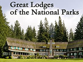Great Lodges Of The National Parks Pbs