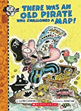 There Was an Old Pirate Who Swallowed a Map! (There Was an Old Lad)