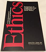 ETHICS: AN INTERNATIONAL JOURNAL OF SOCIAL, POLITICAL, AND LEGAL PHILOSOPHY VOLUME 97 NUMBER 1 OCTOBER 1986