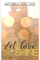 Let Love Shine (The Love Series) Kindle Edition