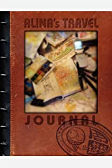 Alina's Travel Journal (8 X 11 Edition) Paperback