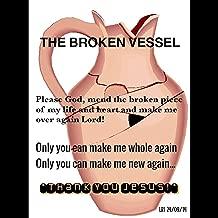 Broken Vessels(amazing Grace)