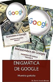 Aceptación de las condiciones de Google y su Política de Privacidad, de YouTube y de AdSense. Situación especial de los menores.: Muestra gratuita (Enigmática de Google nº 3) (Spanish Edition)
