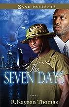 The Seven Days: A Novel (Zane Presents)