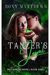Tanzer's Jewel: A Gods and Mortals, Fantastical Realism Series (Pale Bay Treasures Book 3) Kindle Edition