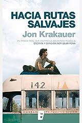 Hacia rutas salvajes (Spanish Edition) Kindle Edition