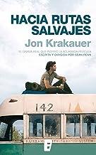Hacia rutas salvajes (Spanish Edition)