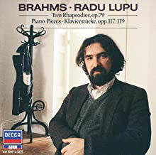 Brahms: Two Rhapsodies, Op. 79; Piano Pieces, Opp. 117-119