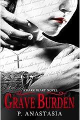 Grave Burden: A Dark Diary Novel Kindle Edition