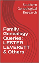 Family Genealogy Queries: LESTER LEVERETT & Others (Southern Genealogical Research)