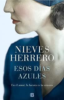 Esos días azules (Spanish Edition)