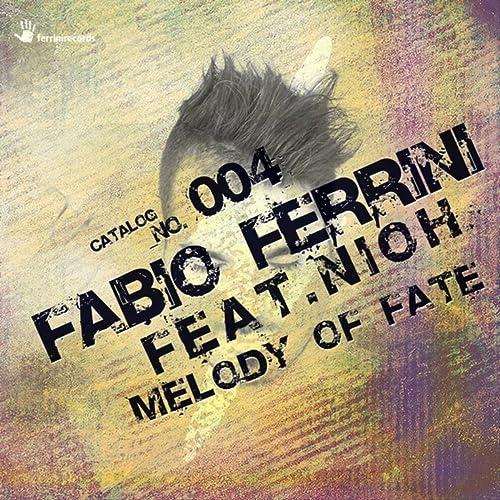 Melody of Fate (Original Mix) de Fabio Ferrini feat. Nioh en Amazon ...