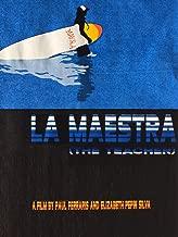 La Maestra - The Teacher