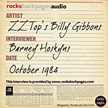 Billy Gibbons of ZZ Top Interviewed by Barney Hoskyns
