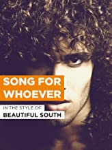Best beautiful south song for whoever video Reviews