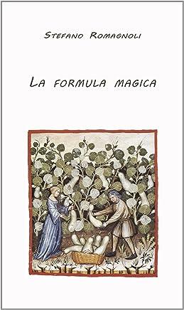 La Formula magica