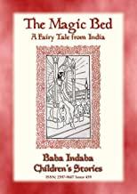 THE MAGIC BED - A Fairy Tale from India: Baba Indaba Children's Stories - Issue 459