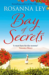 Bay of Secrets: Escape to the beaches of Barcelona with this gorgeous summer read! (English Edition)